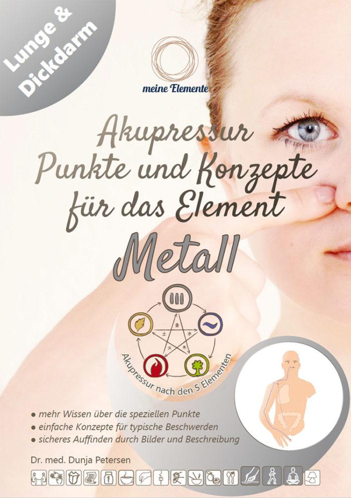 eBook Akupressur-Punkte und Konzepte für das Element Metall